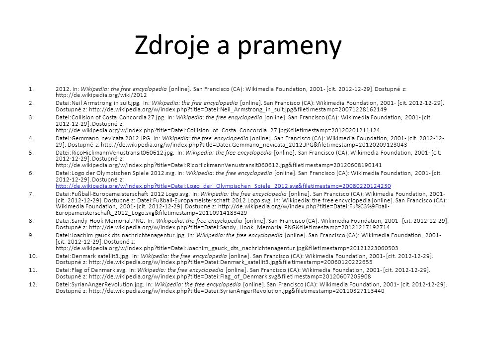 Zdroje a prameny 1.2012. In: Wikipedia: the free encyclopedia [online].