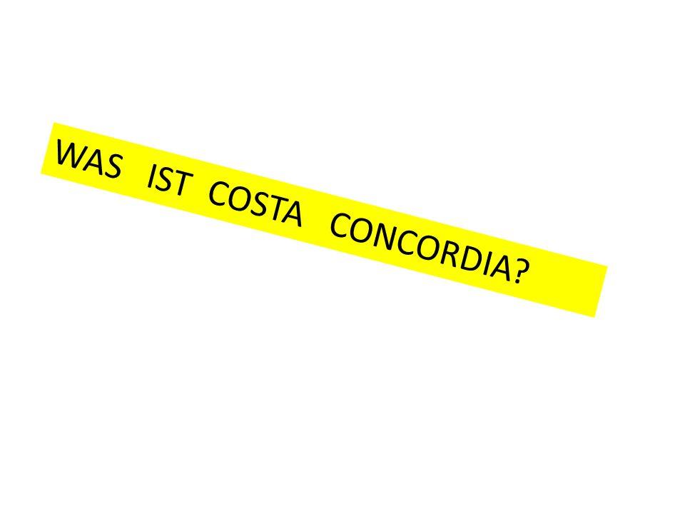 WAS IST COSTA CONCORDIA?