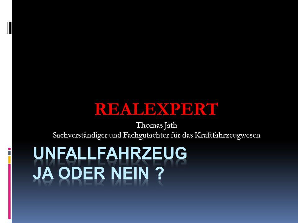 REALEXPERT Thomas Jäth Sachverständiger und Fachgutachter für das Kraftfahrzeugwesen