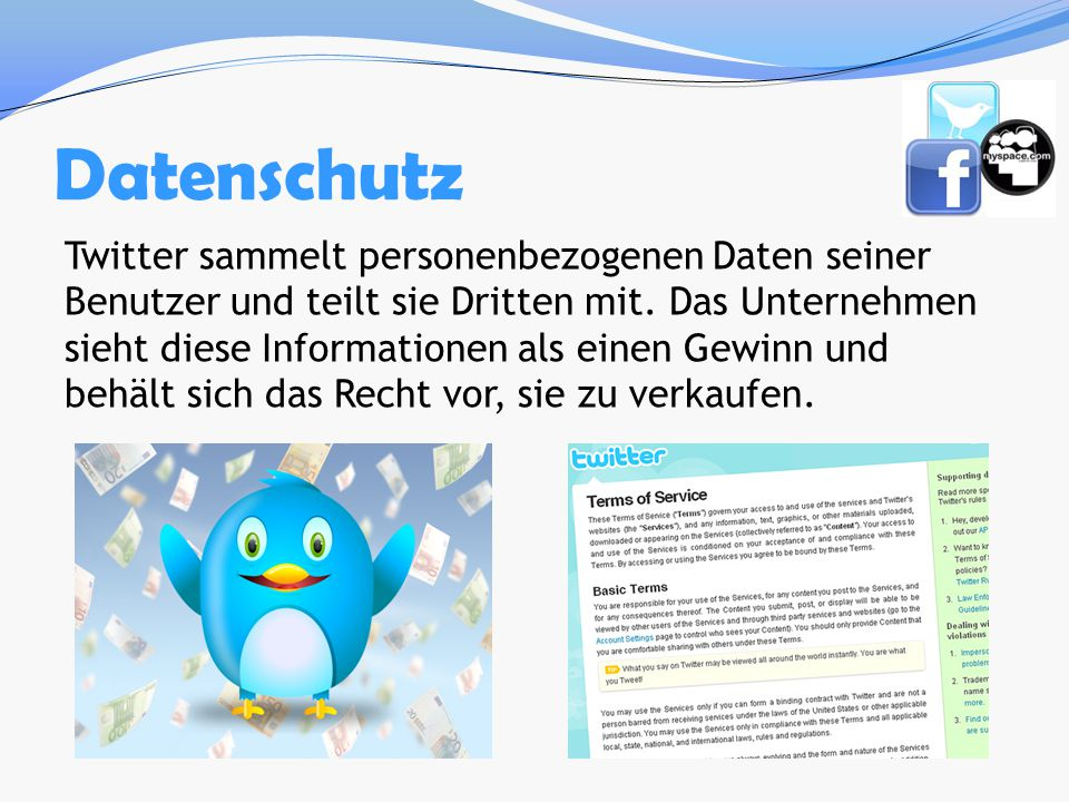 Datenschutz Twitter sammelt personenbezogenen Daten seiner Benutzer und teilt sie Dritten mit. Das Unternehmen sieht diese Informationen als einen Gew