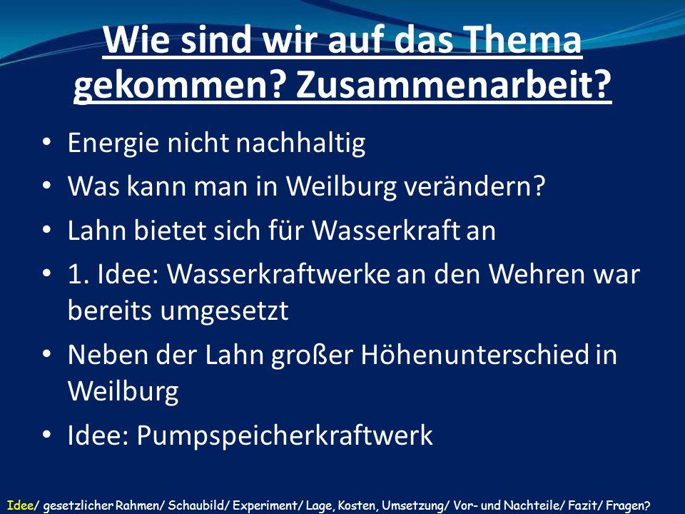 Umwelt:  20/20/20-Ziel kommt man näher  Windkraft ist für Weilburg auszuschließen  Jetzige Energielieferanten produzieren weniger Treibhausgas / CO 2 -Emissionen Idee/ gesetzlicher Rahmen/ Schaubild/ Experiment/ Lage, Kosten, Umsetzung/ Vor- und Nachteile/ Fazit/ Fragen.