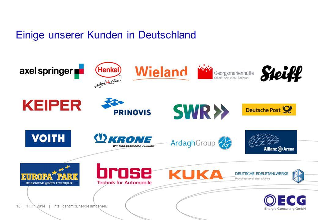 11.11.2014Intelligent mit Energie umgehen.16 Einige unserer Kunden in Deutschland