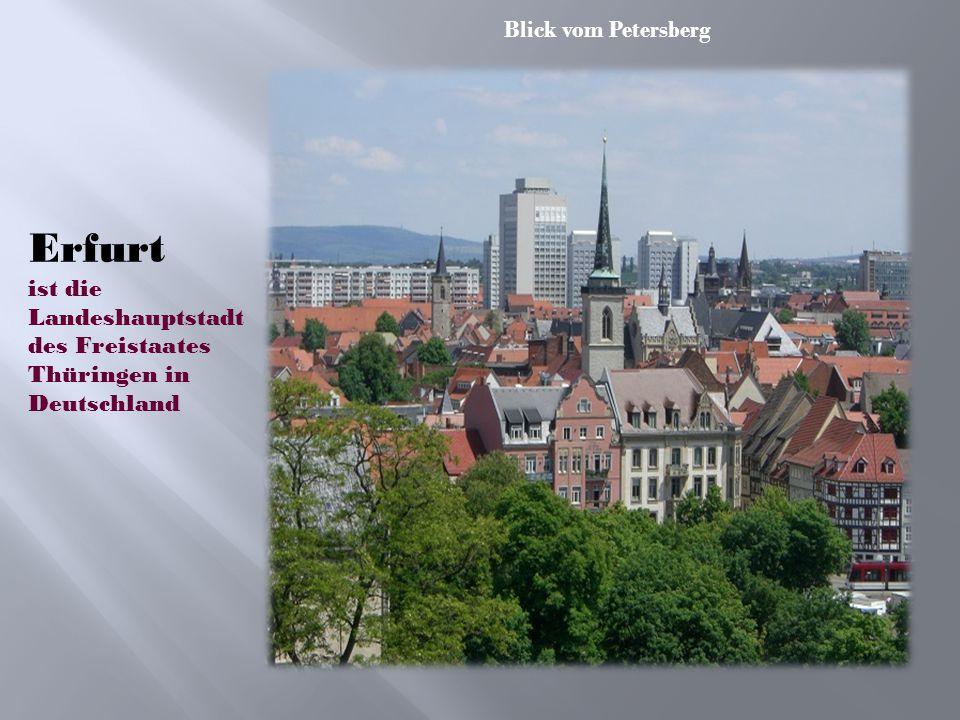Blick vom Petersberg Erfurt ist die Landeshauptstadt des Freistaates Thüringen in Deutschland