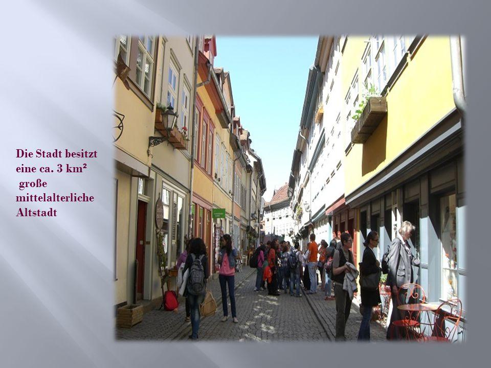 Die Stadt besitzt eine ca. 3 km ² große mittelalterliche Altstadt