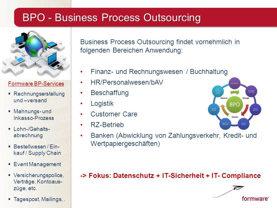 Business Process Outsourcing findet vornehmlich in folgenden Bereichen Anwendung: Finanz- und Rechnungswesen / Buchhaltung HR/Personalwesen/bAV Bescha