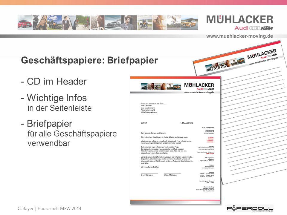 C. Bayer   Hausarbeit MFW 2014 Geschäftspapiere: Briefpapier - CD im Header - Wichtige Infos in der Seitenleiste - Briefpapier für alle Geschäftspapie