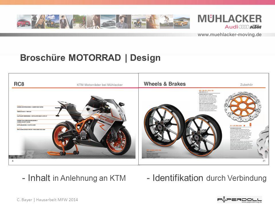 C. Bayer   Hausarbeit MFW 2014 Broschüre MOTORRAD   Design - Inhalt in Anlehnung an KTM - Identifikation durch Verbindung