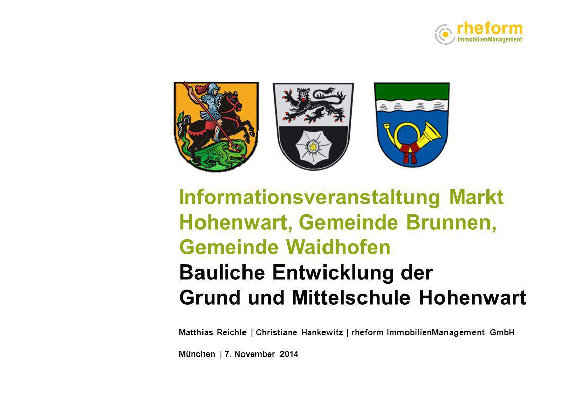 Informationsveranstaltung Markt Hohenwart, Gemeinde Brunnen, Gemeinde Waidhofen Bauliche Entwicklung der Grund und Mittelschule Hohenwart Matthias Rei