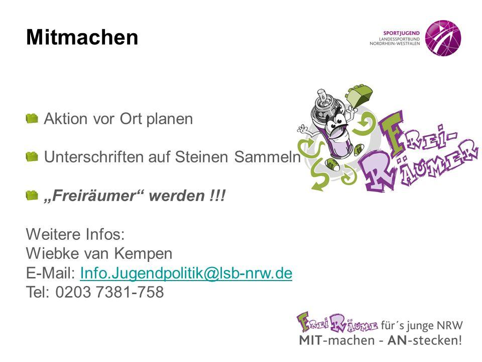 """Mitmachen Aktion vor Ort planen Unterschriften auf Steinen Sammeln """"Freiräumer"""" werden !!! Weitere Infos: Wiebke van Kempen E-Mail: Info.Jugendpolitik"""