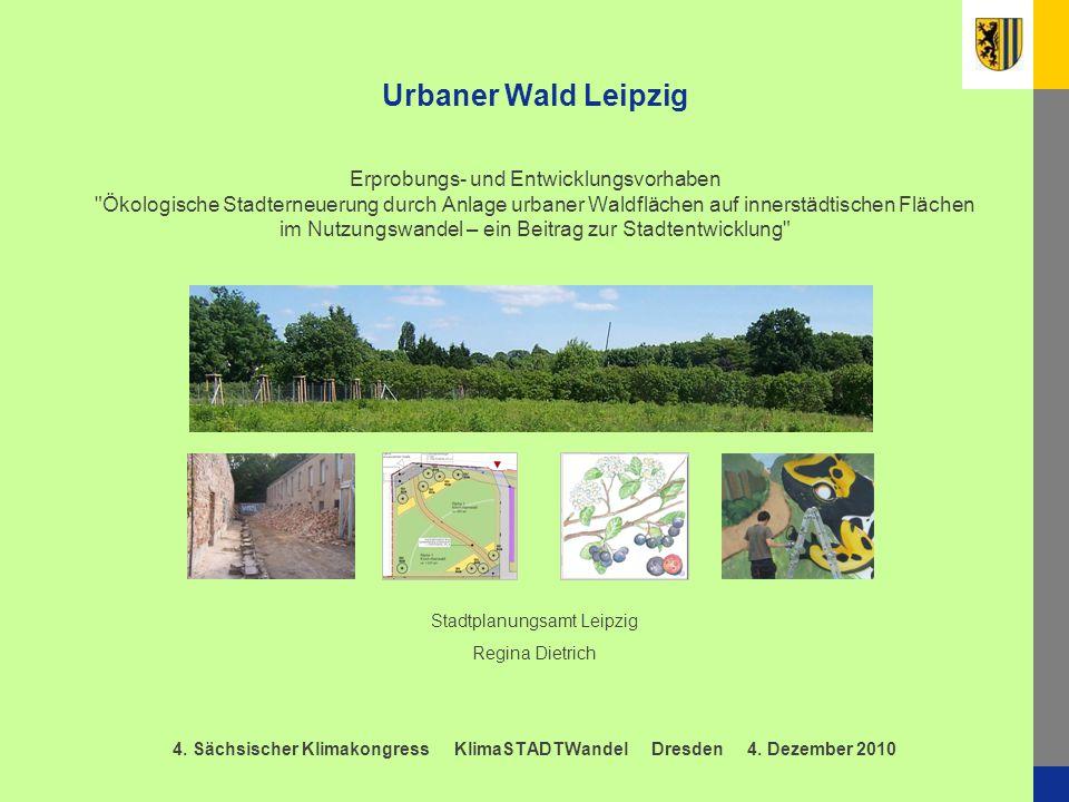 1 Urbaner Wald Leipzig Erprobungs- und Entwicklungsvorhaben