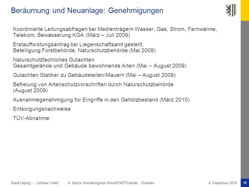 """Stadt Leipzig -18""""Urbaner Wald"""" 4. Sächs. Klimakongress KlimaSTADTWandel Dresden4. Dezember 2010 Beräumung und Neuanlage: Genehmigungen Koordinierte L"""