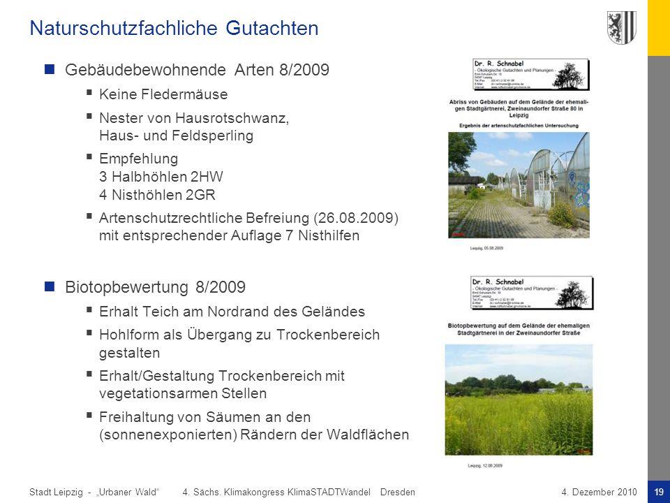 """Stadt Leipzig -19""""Urbaner Wald"""" 4. Sächs. Klimakongress KlimaSTADTWandel Dresden4. Dezember 2010 Naturschutzfachliche Gutachten Gebäudebewohnende Arte"""