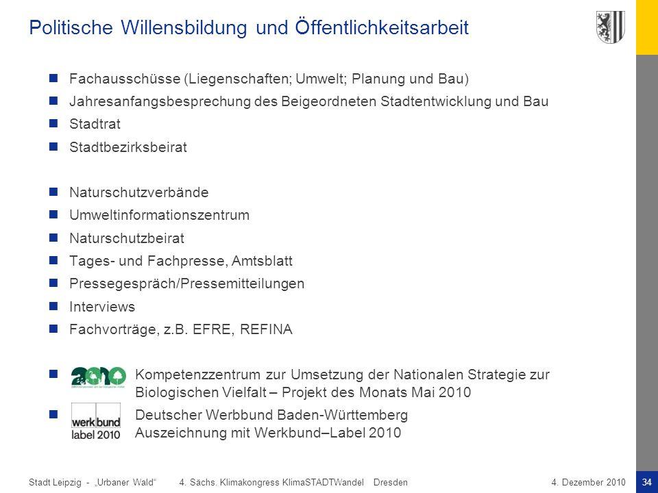"""Stadt Leipzig -34""""Urbaner Wald"""" 4. Sächs. Klimakongress KlimaSTADTWandel Dresden4. Dezember 2010 Politische Willensbildung und Öffentlichkeitsarbeit F"""