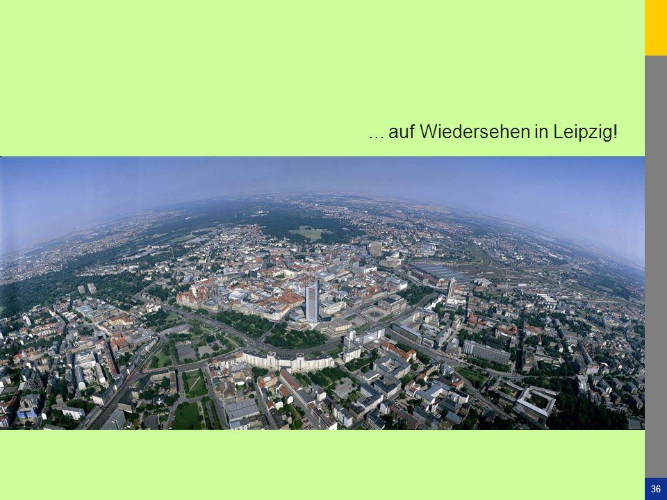 """Stadt Leipzig -36""""Urbaner Wald"""" 4. Sächs. Klimakongress KlimaSTADTWandel Dresden4. Dezember 2010... auf Wiedersehen in Leipzig!"""