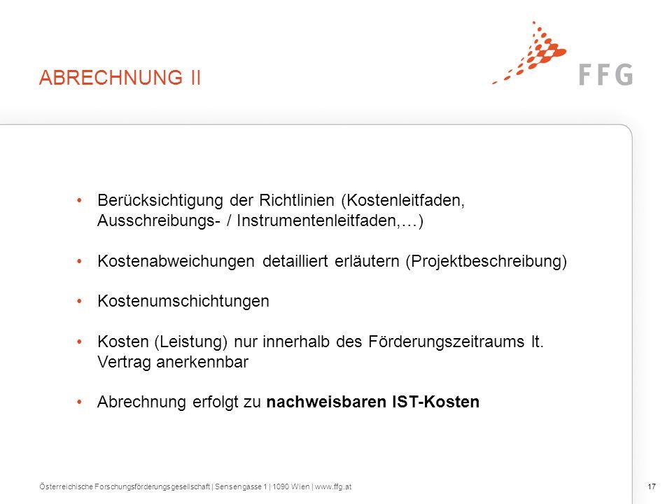 ABRECHNUNG II Österreichische Forschungsförderungsgesellschaft | Sensengasse 1 | 1090 Wien | www.ffg.at17 Berücksichtigung der Richtlinien (Kostenleit