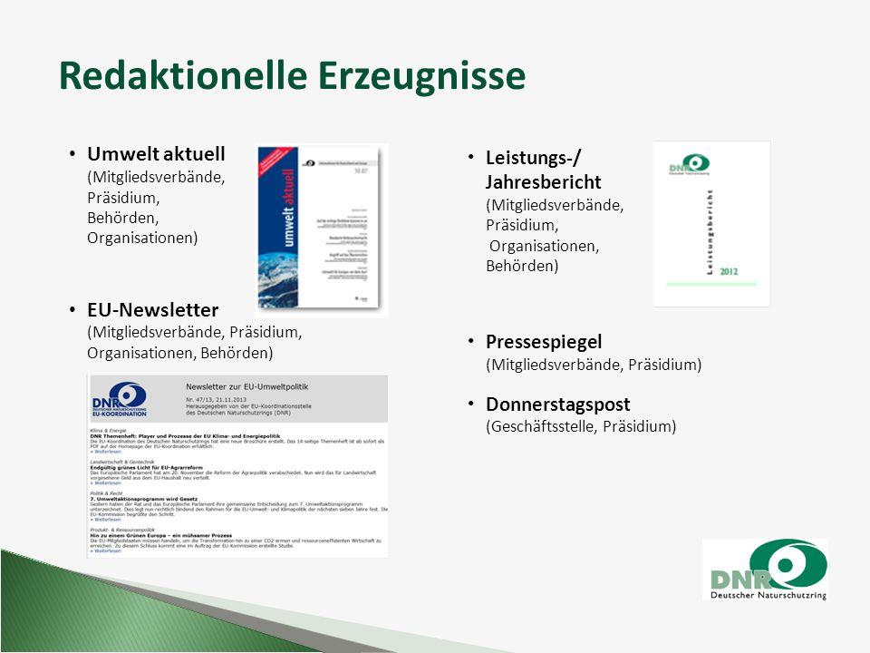 Redaktionelle Erzeugnisse Umwelt aktuell (Mitgliedsverbände, Präsidium, Behörden, Organisationen) EU-Newsletter (Mitgliedsverbände, Präsidium, Organis