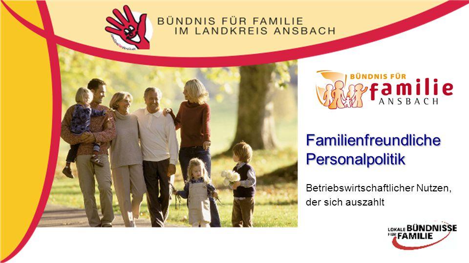 FamilienfreundlichePersonalpolitik Betriebswirtschaftlicher Nutzen, der sich auszahlt