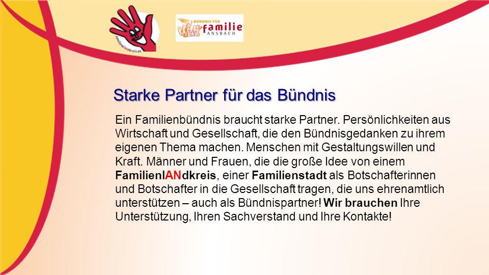 Starke Partner für das Bündnis Ein Familienbündnis braucht starke Partner.