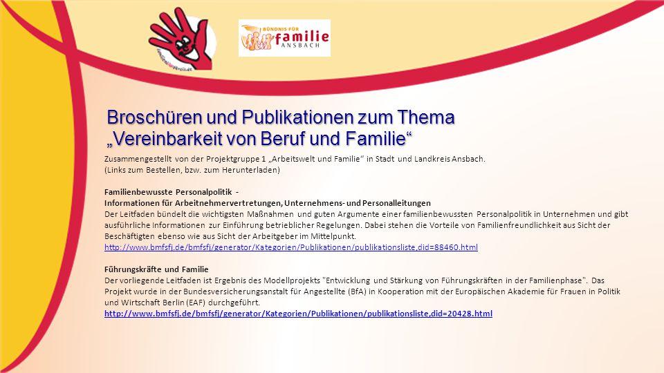 """Zusammengestellt von der Projektgruppe 1 """"Arbeitswelt und Familie in Stadt und Landkreis Ansbach."""