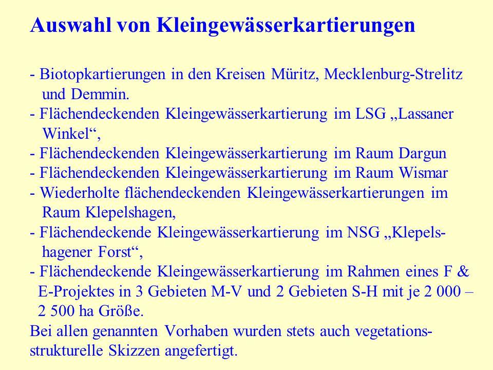 Auswahl von Kleingewässerkartierungen - Biotopkartierungen in den Kreisen Müritz, Mecklenburg-Strelitz und Demmin. - Flächendeckenden Kleingewässerkar