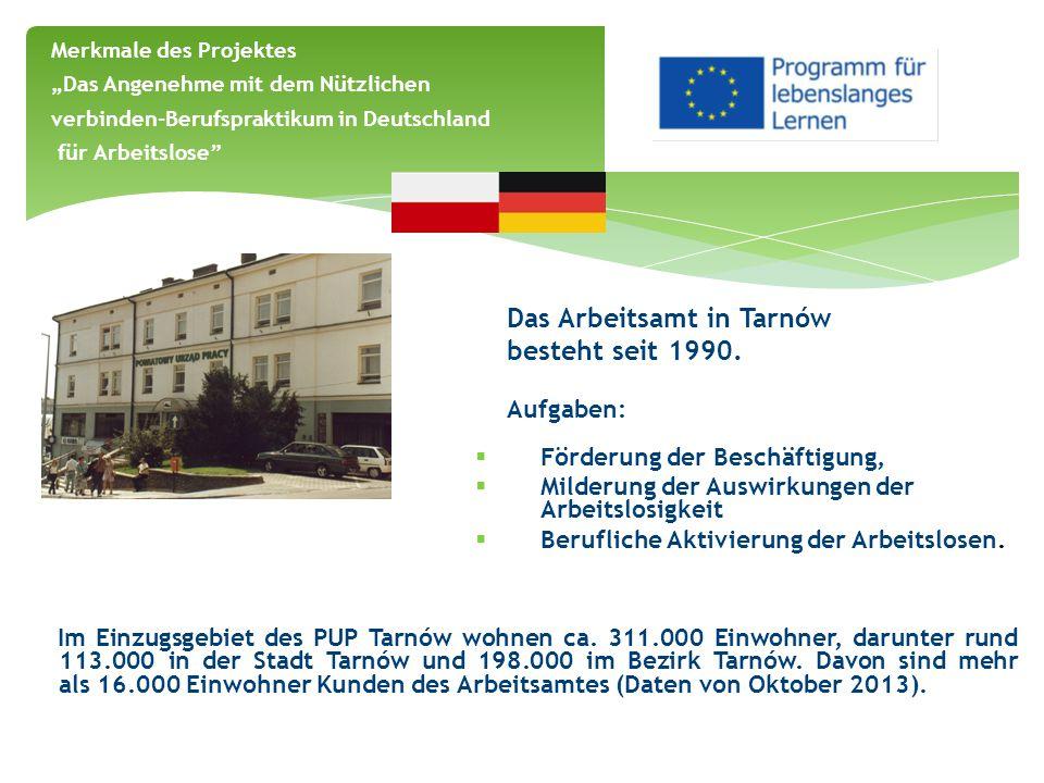Das Arbeitsamt in Tarnów besteht seit 1990. Aufgaben:  Förderung der Beschäftigung,  Milderung der Auswirkungen der Arbeitslosigkeit  Berufliche Ak