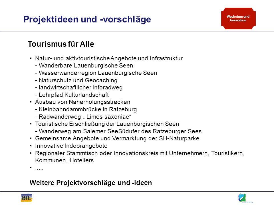 Projektideen und -vorschläge Wachstum und Innovation Tourismus für Alle Natur- und aktivtouristische Angebote und Infrastruktur - Wanderbare Lauenburg