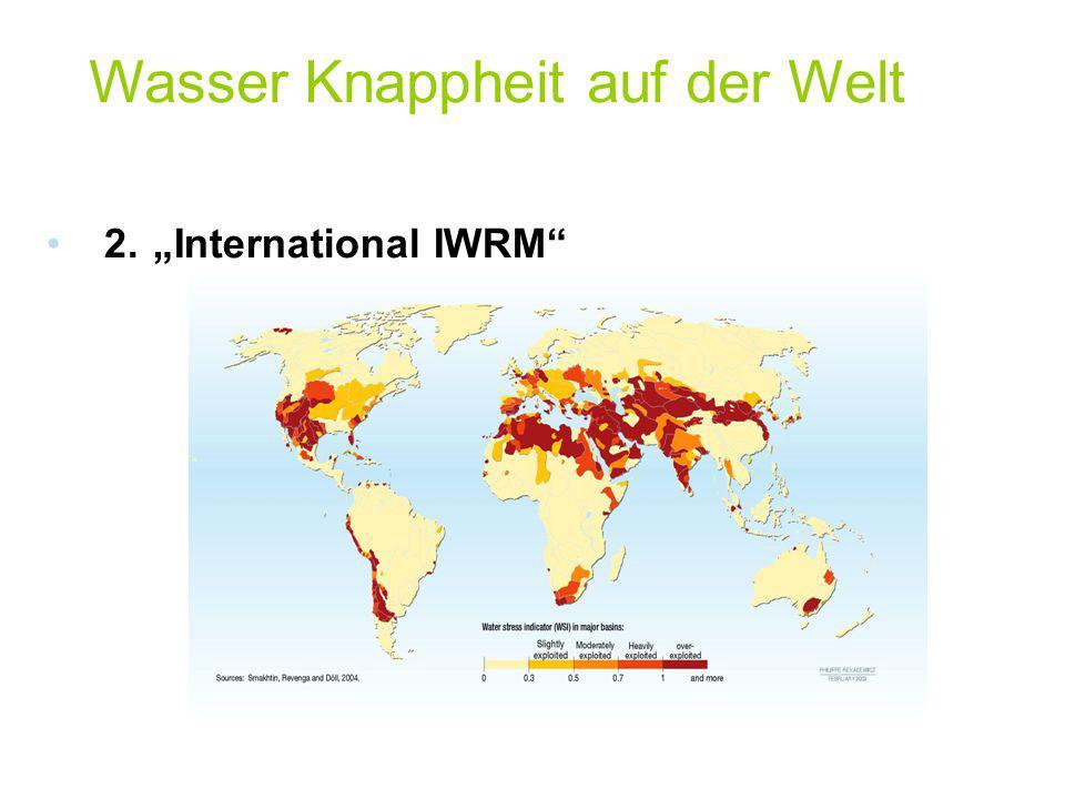 """2.""""International IWRM"""" Wasser Knappheit auf der Welt"""