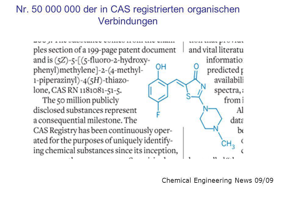 Nr. 50 000 000 der in CAS registrierten organischen Verbindungen Chemical Engineering News 09/09