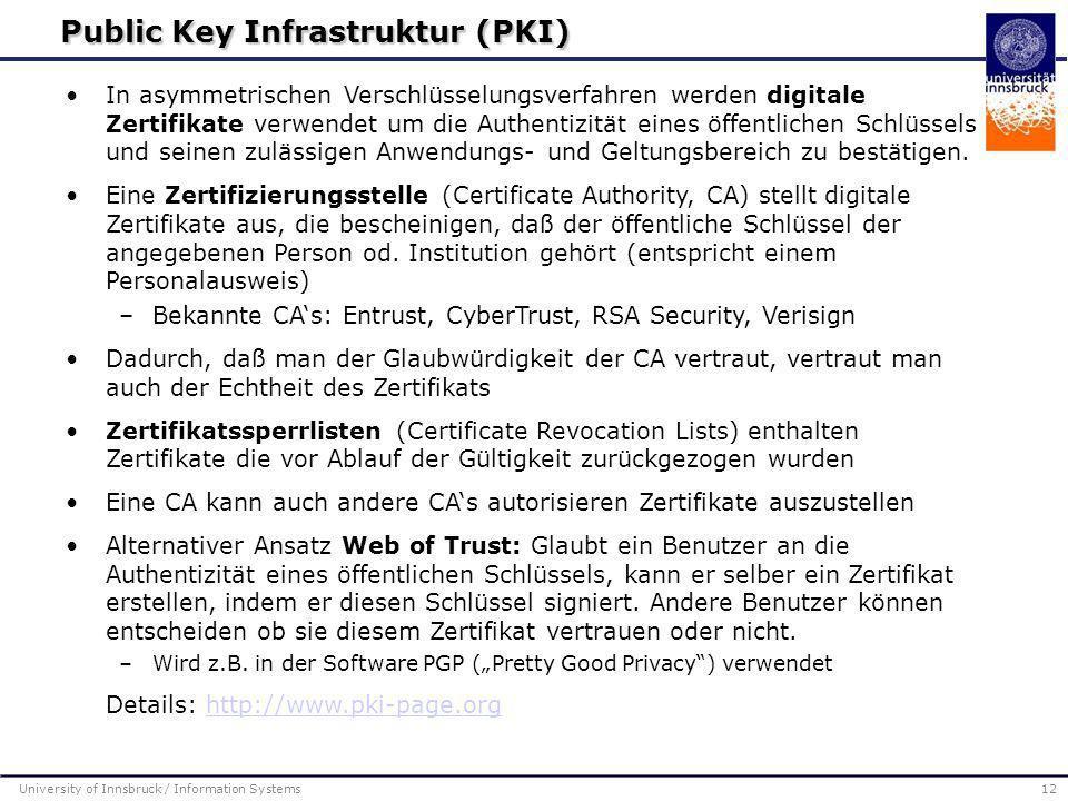 In asymmetrischen Verschlüsselungsverfahren werden digitale Zertifikate verwendet um die Authentizität eines öffentlichen Schlüssels und seinen zuläss