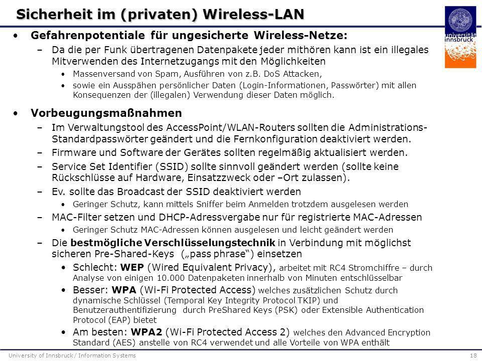 Gefahrenpotentiale für ungesicherte Wireless-Netze: –Da die per Funk übertragenen Datenpakete jeder mithören kann ist ein illegales Mitverwenden des I