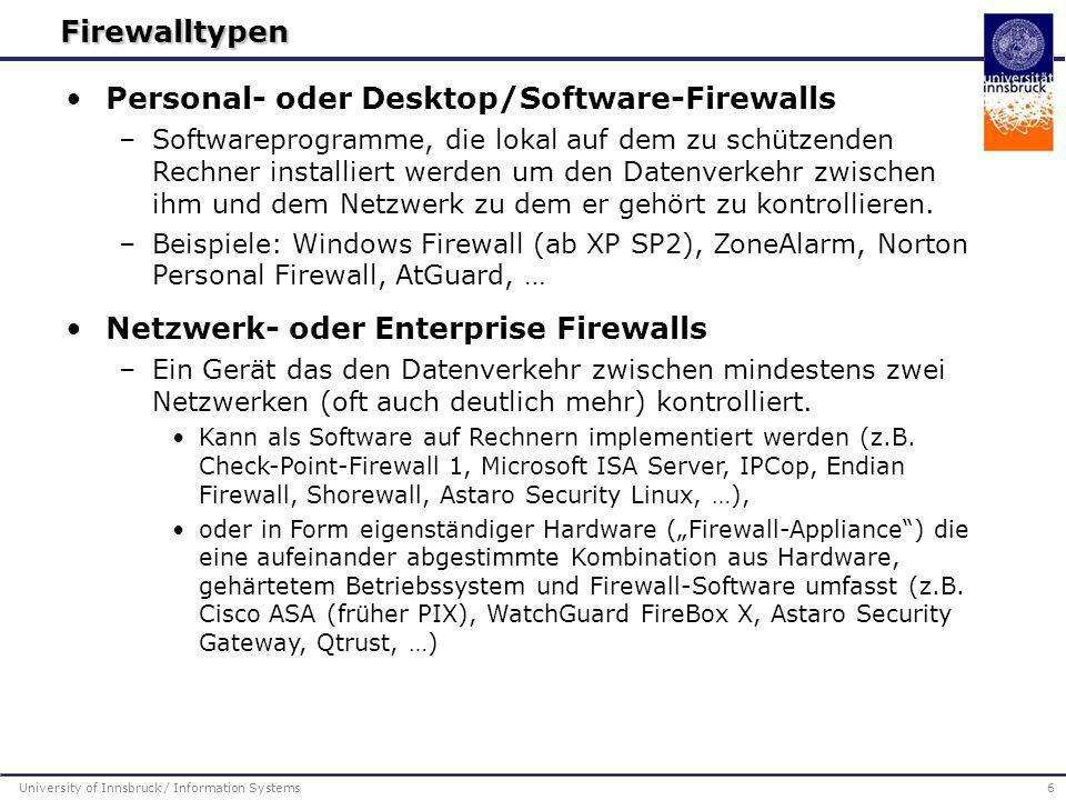 University of Innsbruck / Information Systems17 IPSecPPTPL2FL2TP Protokoll-Ebene3222 StandardisiertJaNein Ja BenutzerauthentifizierungJa PaketauthentifizierungJaNein DatenverschlüsselungJa Nein SchlüsselmanagementJa (IKE)  Neinn/a QoSJaNein Andere Protokolle (neben IP) tunnelbarNeinJa End-To-End-SecurityJa Nein Funktionalität wichtiger VPN-Tunnelingprotokolle Quelle: http://www.tcp-ip-info.de/tcp_ip_und_internet/vpn.htmhttp://www.tcp-ip-info.de/tcp_ip_und_internet/vpn.htm PPTP:IPSec: