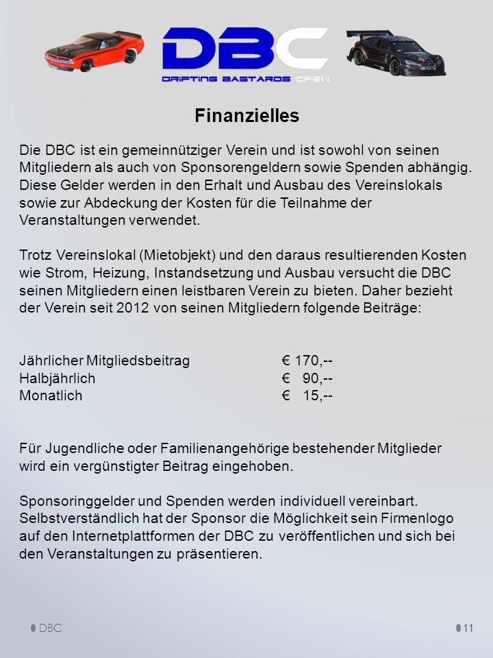 Die DBC ist ein gemeinnütziger Verein und ist sowohl von seinen Mitgliedern als auch von Sponsorengeldern sowie Spenden abhängig. Diese Gelder werden