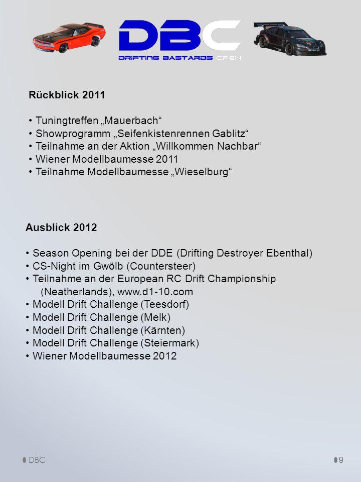 """Rückblick 2011 Tuningtreffen """"Mauerbach"""" Showprogramm """"Seifenkistenrennen Gablitz"""" Teilnahme an der Aktion """"Willkommen Nachbar"""" Wiener Modellbaumesse"""