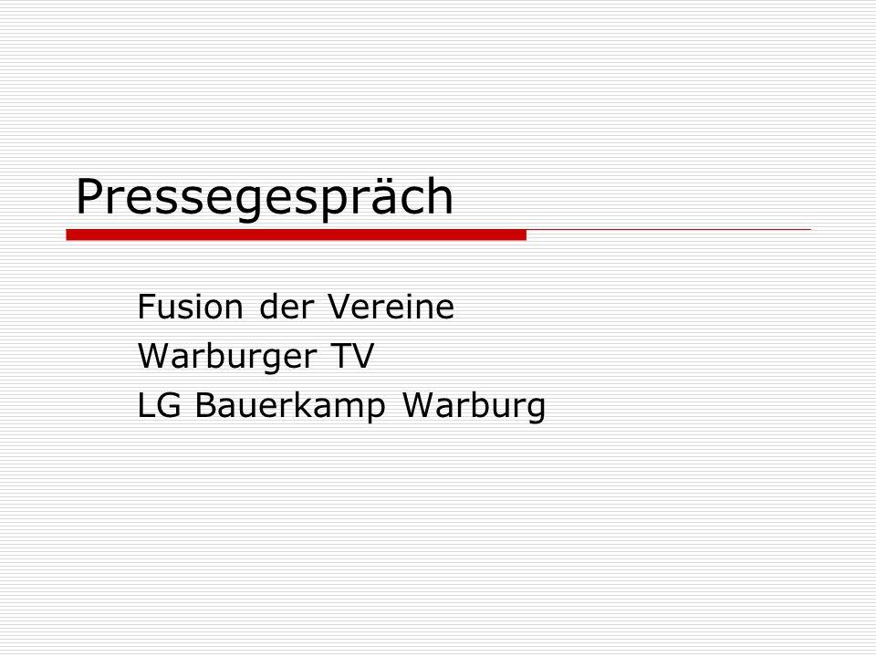Pressegespräch Fusion der Vereine Warburger TV LG Bauerkamp Warburg