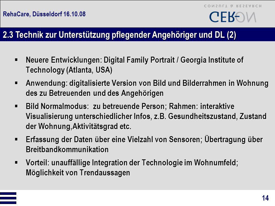 RehaCare, Düsseldorf 16.10.08  Neuere Entwicklungen: Digital Family Portrait / Georgia Institute of Technology (Atlanta, USA)  Anwendung: digitalisi
