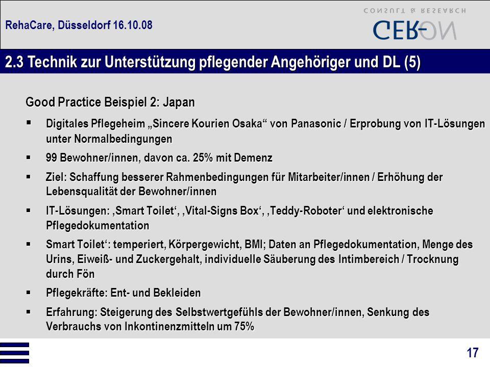 """RehaCare, Düsseldorf 16.10.08 Good Practice Beispiel 2: Japan  Digitales Pflegeheim """"Sincere Kourien Osaka"""" von Panasonic / Erprobung von IT-Lösungen"""