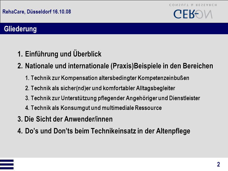 RehaCare, Düsseldorf 16.10.08 Dr.VERA GERLING GER-ON Consult & Research Querstr.