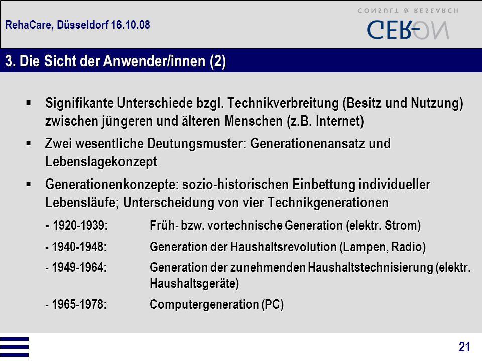 RehaCare, Düsseldorf 16.10.08  Signifikante Unterschiede bzgl. Technikverbreitung (Besitz und Nutzung) zwischen jüngeren und älteren Menschen (z.B. I