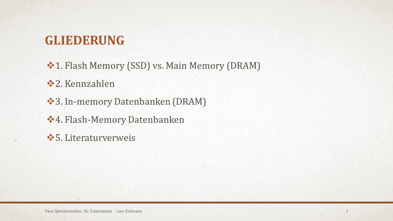 """FLASH MEMORY (SSD)  Name (""""Flash ) Anekdote der Entwickler  Löschvorgang findet in Blöcken statt  Ähnlichkeit mit Kamerablitz (eng."""