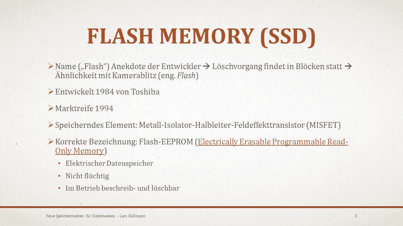 MAIN MEMORY (DRAM)  DRAM – Dynamischer Random Access Memory (wahlfreieres-/direktes ansprechen der Speicherzelle)  Adressierung nicht über einzelne Zellen (Flash) sondern Wort  32-Bit-System: 4 GB Adressierbar  64-Bit-System: 16 ExaByte (16 Mrd.