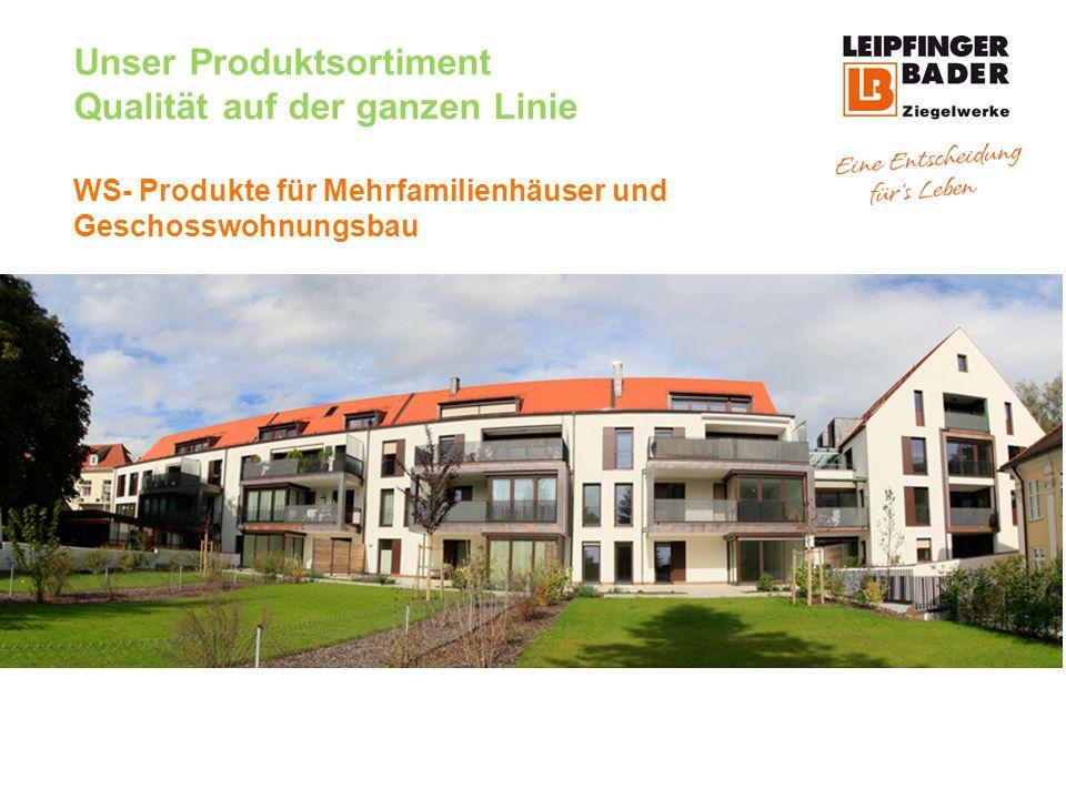 Unser Produktsortiment Qualität auf der ganzen Linie WS- Produkte für Mehrfamilienhäuser und Geschosswohnungsbau UNIPOR WS09 und WS10 CORISO Für Rekordwerte im Wärme- und Schallschutz
