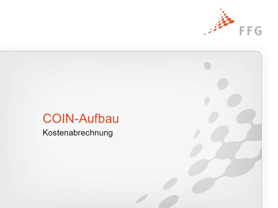 Kostenabrechnung COIN-Aufbau