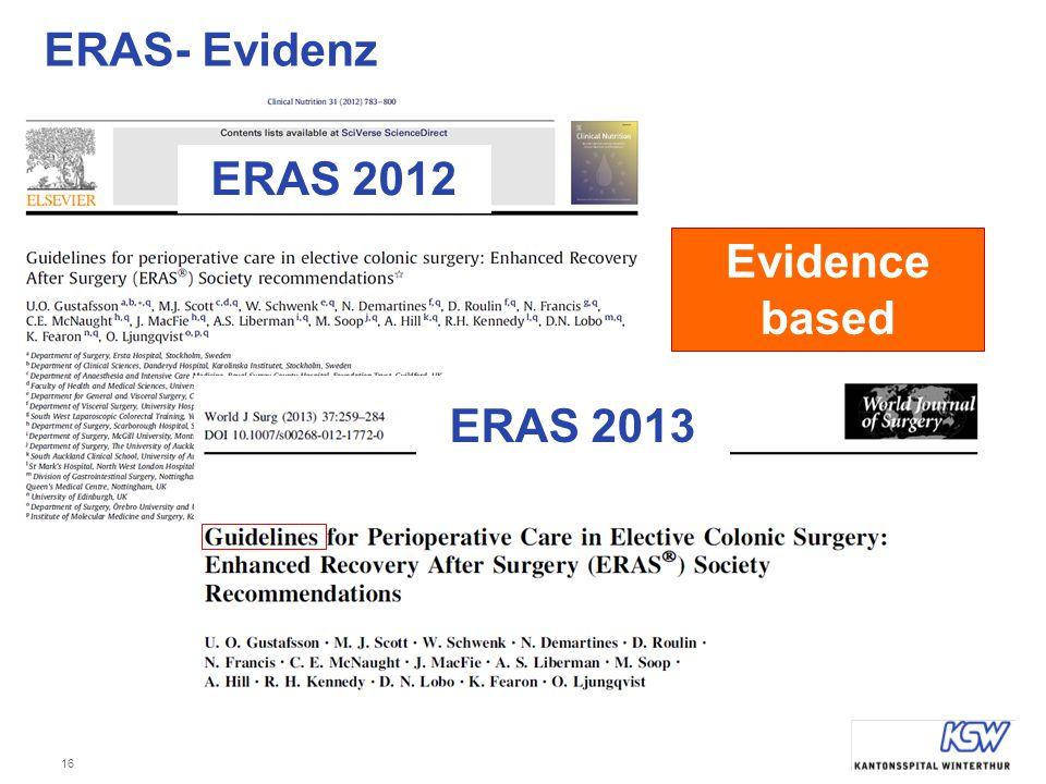 16 ERAS- Evidenz ERAS 2012 ERAS 2013 Evidence based
