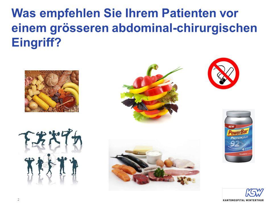 2 Was empfehlen Sie Ihrem Patienten vor einem grösseren abdominal-chirurgischen Eingriff?
