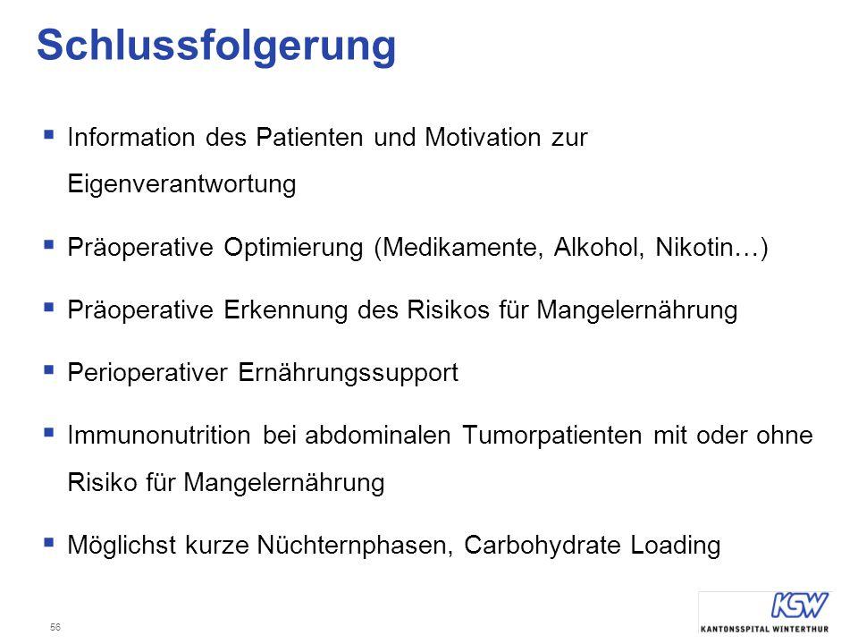 56 Schlussfolgerung  Information des Patienten und Motivation zur Eigenverantwortung  Präoperative Optimierung (Medikamente, Alkohol, Nikotin…)  Pr