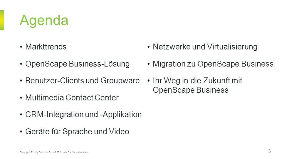 Softwarebasierte UC-Lösung – Virtualisierung 34 Copyright © Unify GmbH & Co.