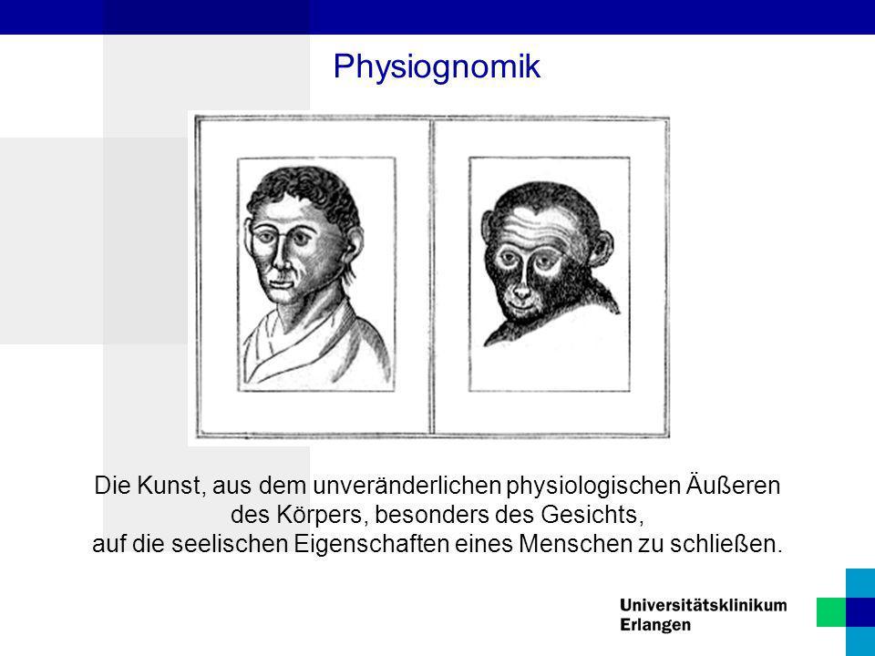 Die Kunst, aus dem unveränderlichen physiologischen Äußeren des Körpers, besonders des Gesichts, auf die seelischen Eigenschaften eines Menschen zu sc