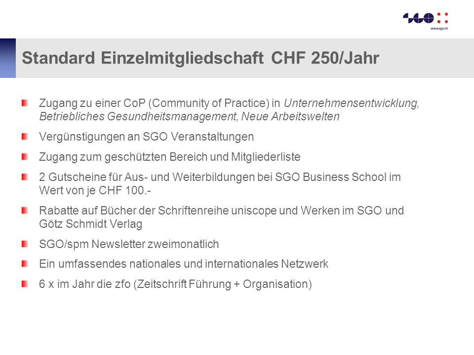 Standard Einzelmitgliedschaft CHF 250/Jahr Zugang zu einer CoP (Community of Practice) in Unternehmensentwicklung, Betriebliches Gesundheitsmanagement