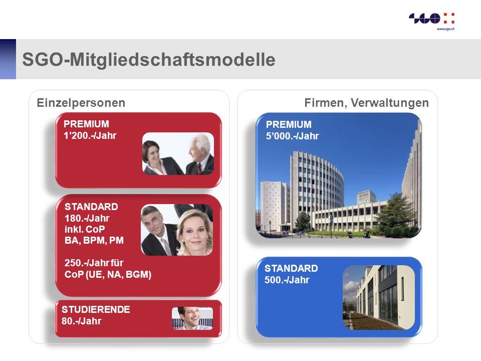 PREMIUM 5'000.-/Jahr SGO-Mitgliedschaftsmodelle STANDARD 180.-/Jahr inkl. CoP BA, BPM, PM 250.-/Jahr für CoP (UE, NA, BGM) STANDARD 180.-/Jahr inkl. C