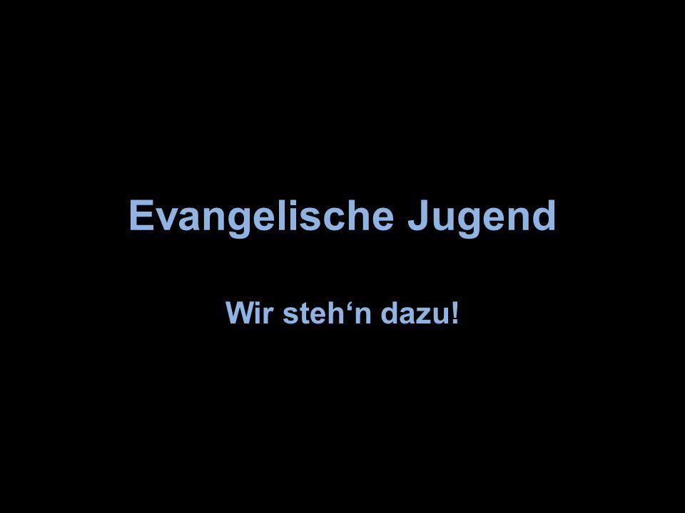 Evangelische Jugend Wir steh'n dazu!